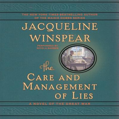 The Care and Management of Lies Lib/E: A Novel of the Great War Cover Image