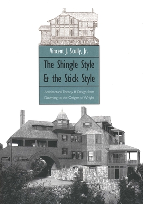 Cover for The Shingle Style and the Stick Style
