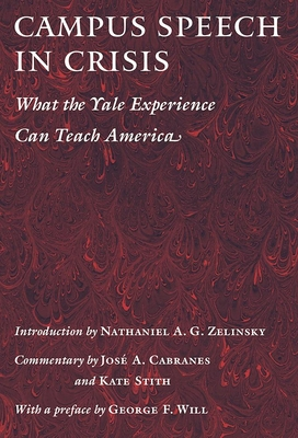 Campus Speech in Crisis: What the Yale Experience Can Teach America Cover Image