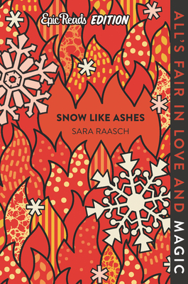 Snow Like Ashes Epic Reads Edition Cover Image