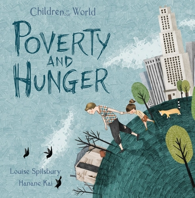 Poverty and Hunger (Children in Our World) Cover Image