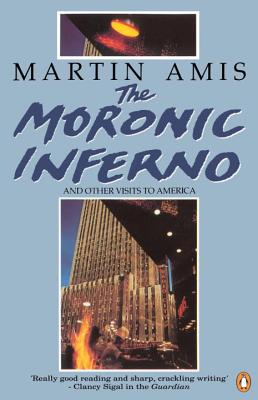 The Moronic Inferno and Other Visits to America Cover Image