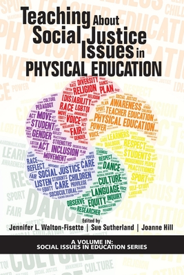 Teaching About Social Justice Issues in Physical Education (Social Issues in Education) Cover Image