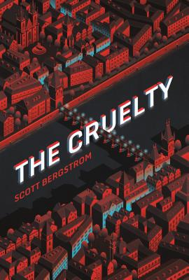 The Cruelty Cover Image