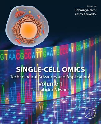 Single-Cell Omics: Volume 1: Technological Advances and Applications Cover Image