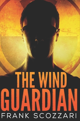 The Wind Guardian: Large Print Edition Cover Image