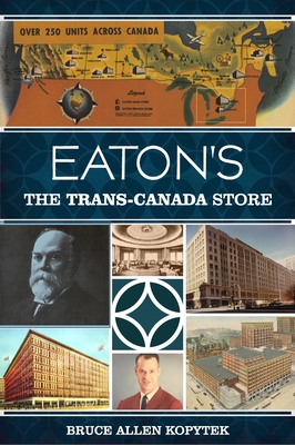 Eaton's: The Trans-Canada Store (Landmarks) Cover Image