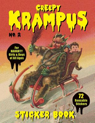 Creepy Krampus Sticker Book No.2: 72 Reusable Stickers for Naughty Girls & Boys of All Ages Cover Image