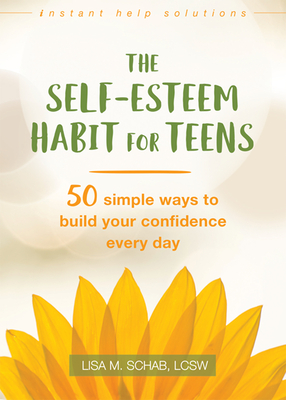 Cover for The Self-Esteem Habit for Teens