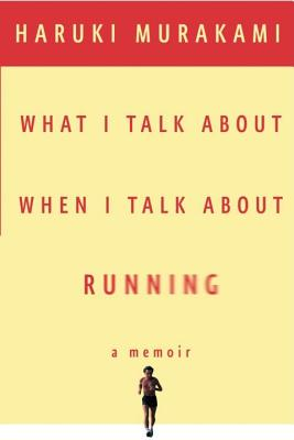 What I Talk About When I Talk About Running Cover