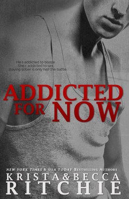 Addicted for Now: Addicted, Book 2 Cover Image