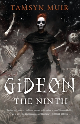 Gideon the Ninth (The Locked Tomb Trilogy #1) Cover Image