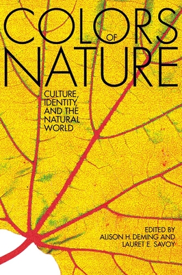 The Colors of Nature: Culture, Identity, and the Natural World Cover Image