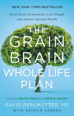 Cover for The Grain Brain Whole Life Plan