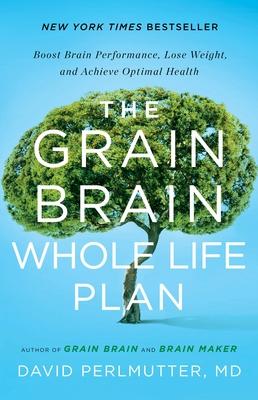 The Grain Brain Whole Life Plan Cover