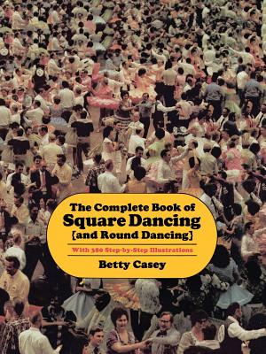 Cover for The  Complete Book of Square Dancing