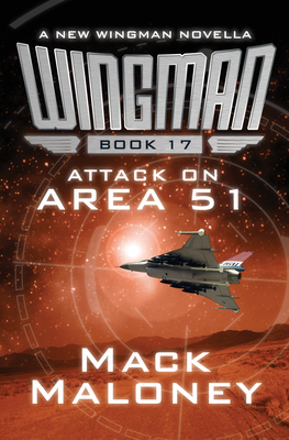Attack on Area 51 (Wingman #17) Cover Image