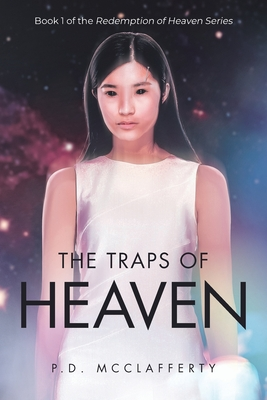 Cover for The Traps of Heaven