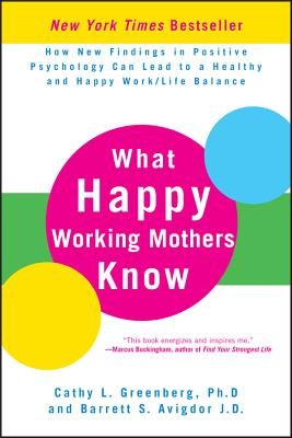 What Happy Working Mothers Know Cover