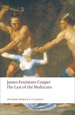 The Last of the Mohicans (Oxford World's Classics) Cover Image