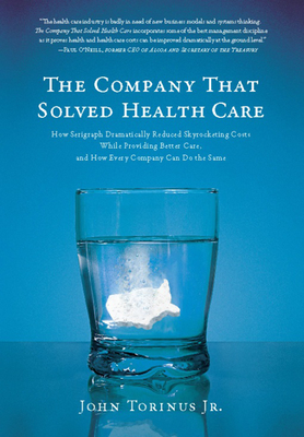 The Company That Solved Health Care Cover