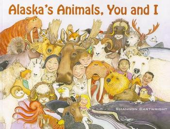 Alaska's Animals, You and I Cover Image