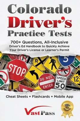 Colorado Driver's Practice Tests: 700+ Questions, All-Inclusive Driver's Ed Handbook to Quickly achieve your Driver's License or Learner's Permit (Che Cover Image