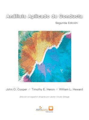 Análisis Aplicado de Conducta: Segunda edición ampliada en español Cover Image