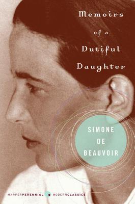 Memoirs of a Dutiful Daughter (Perennial Classics) Cover Image