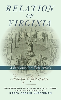 Relation of Virginia: A Boy's Memoir of Life with the Powhatans and the Patawomecks Cover Image