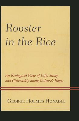 Rooster in the Rice: An Ecologpb Cover Image