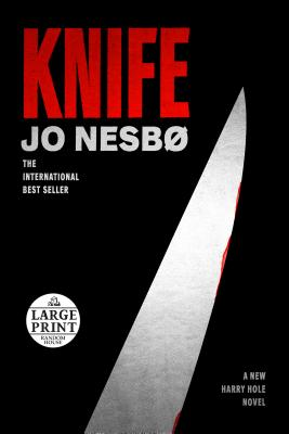 Knife: A New Harry Hole Novel (Harry Hole Series) Cover Image