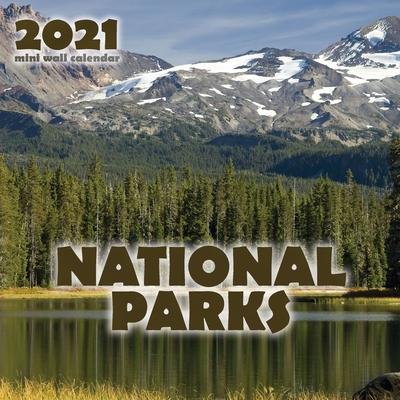 National Parks 2021 Mini Wall Calendar Cover Image