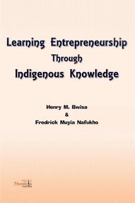 Learning Entrepreneurship Through Indigenous Knowledge Cover Image