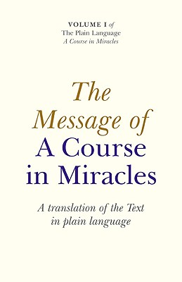 Cover for The Message of a Course in Miracles