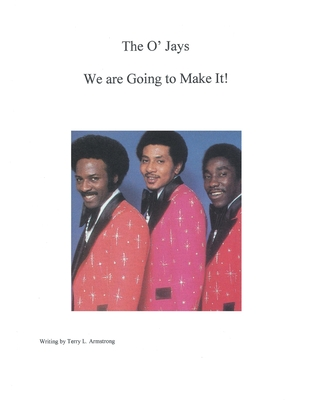 The O'Jays: We are Going to Make It! Cover Image