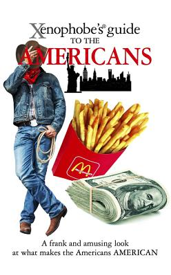 Xenophobe's Guide to the Americans Cover Image
