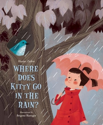 Cover for Where Does Kitty Go in the Rain?