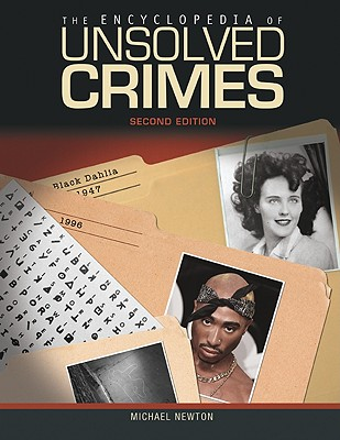 The Encyclopedia of Unsolved Crimes (Facts on File Crime Library) Cover Image