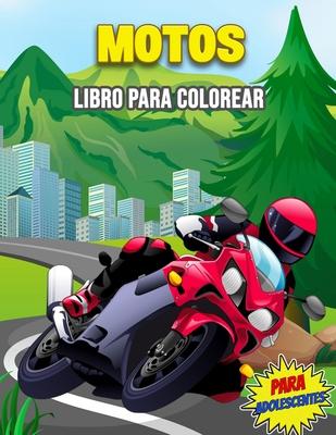 Motos Libro para Colorear para Adolescentes: Una colección de 30 motos geniales, páginas para colorear que relajan y alivian el estrés para chicos, ad Cover Image
