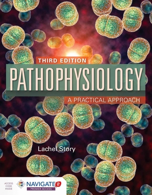 Pathophysiology: A Practical Approach: A Practical Approach [With Access Code] Cover Image