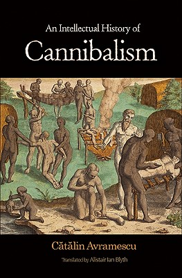 An Intellectual History of Cannibalism Cover