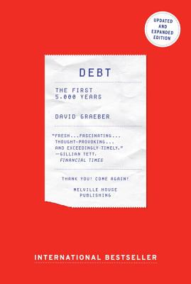 Debt - Updated and Expanded: The First 5,000 Years Cover Image