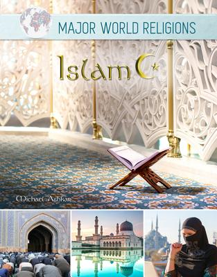 Islam (Major World Religions #6) Cover Image
