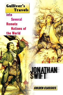 Gulliver's Travels Into Several Remote Nations of the World (Golden Classics #11) Cover Image
