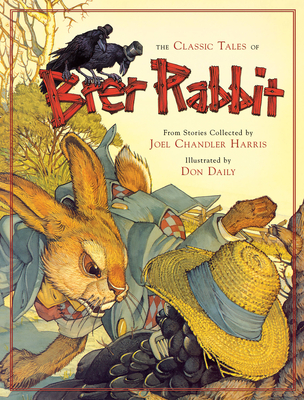 The Classic Tales of Brer Rabbit Cover