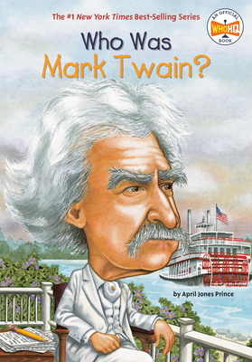 Cover for Who Was Mark Twain? (Who Was?)
