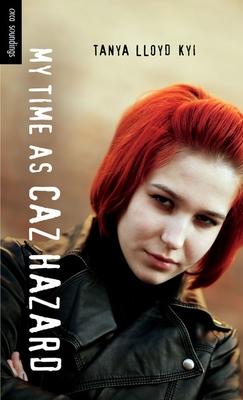 My Time as Caz Hazard (Orca Soundings) Cover Image