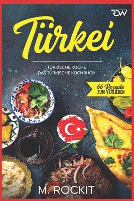 Türkei, türkische Küche.: Das türkische Kochbuch. Cover Image