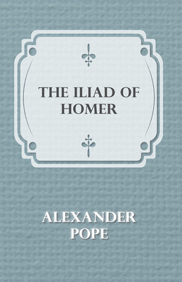 The Illiad of Homer Cover